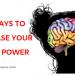 ways to increase brain power