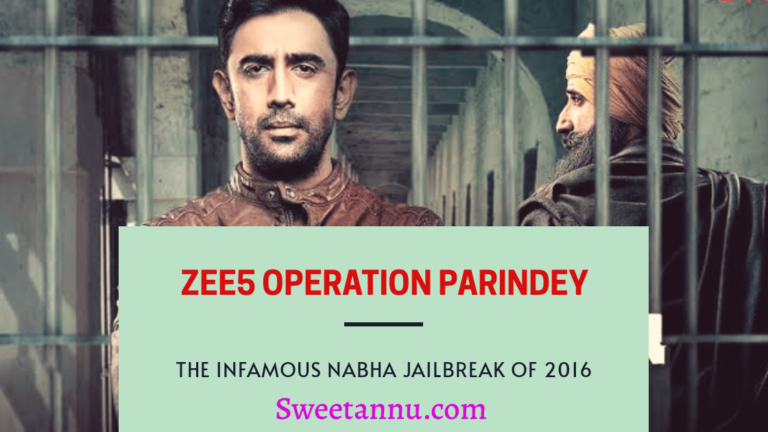 ZEE5 operation Parindey