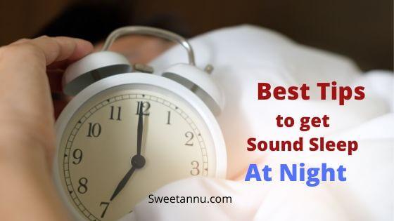 Best tips to get spund sleep at night