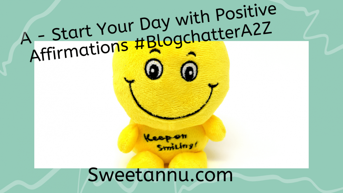 #BlogChatterA2Z #SweetannuWrites