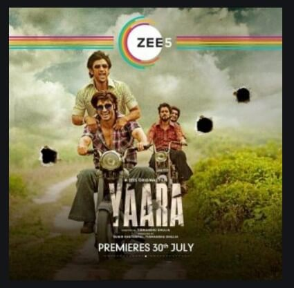 Yaara – A trendsetting Film on  ZEE5